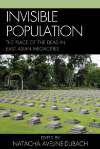 Invisible population : pbk the place of the dead in East Asian megacities