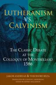 Lutheranism vs. Calvinism the classic debate at the Colloquy of Montbéliard 1586