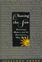 Chasing the sun dictionary makers and the dictionaries they made