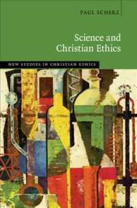 Science and Christian ethics : hbk