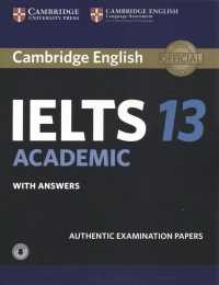 Cambridge English IELTS 13 Academic : student's book with answers with audio with answers  authentic examination papers