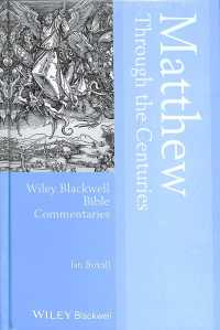 Matthew through the centuries : hardcover Blackwell Bible commentaries