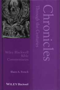 Chronicles through the centuries Wiley Blackwell Bible commentaries