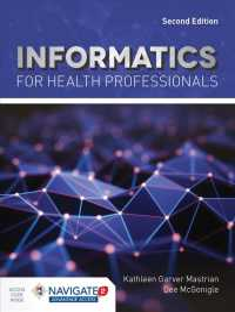 Informatics for health professionals : pbk