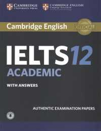 Cambridge English IELTS 12 : Academic student's book with answers with audio with answers  authentic examination papers