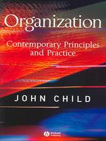 Organization pbk. : alk. paper contemporary principles and practice