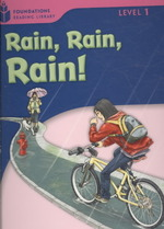 Rain, rain, rain! (Foundations reading library Level 1)