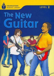 The new guitar (Foundations reading library Level 2)