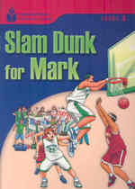 Slam dunk for Mark