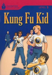 Kung fu kid (Foundations reading library Level 3)
