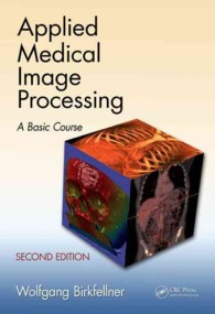 Applied medical image processing a basic course