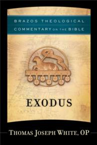 Exodus : cloth Brazos theological commentary on the Bible