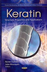 Keratin structure, properties, and applications