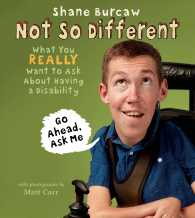 Not so different  First edition what you really want to ask about having a disability