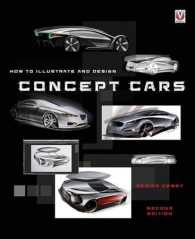 How to illustrate and design concept cars : [pbk.]