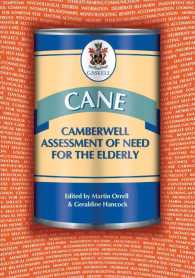 CANE: Camberwell assessment of need for the elderly a needs assessment for older mental health service users