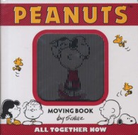 PEANUTS MOVINGBOOK ALL TOGETHER NOW