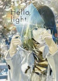 Hello,light. loundraw art works