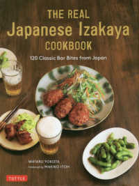 THE REAL Japanese Izakaya COOKBOOK 120 Classic Bar Bites from Japan