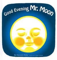 Good evening Mr.Moon ロバート キャンベル英訳