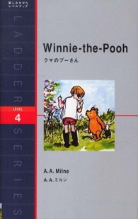 Winnie‐the‐Pooh / by A. A. Milne ; with decorations by E.H.Shepard 洋販ラダーシリーズ : Level 4